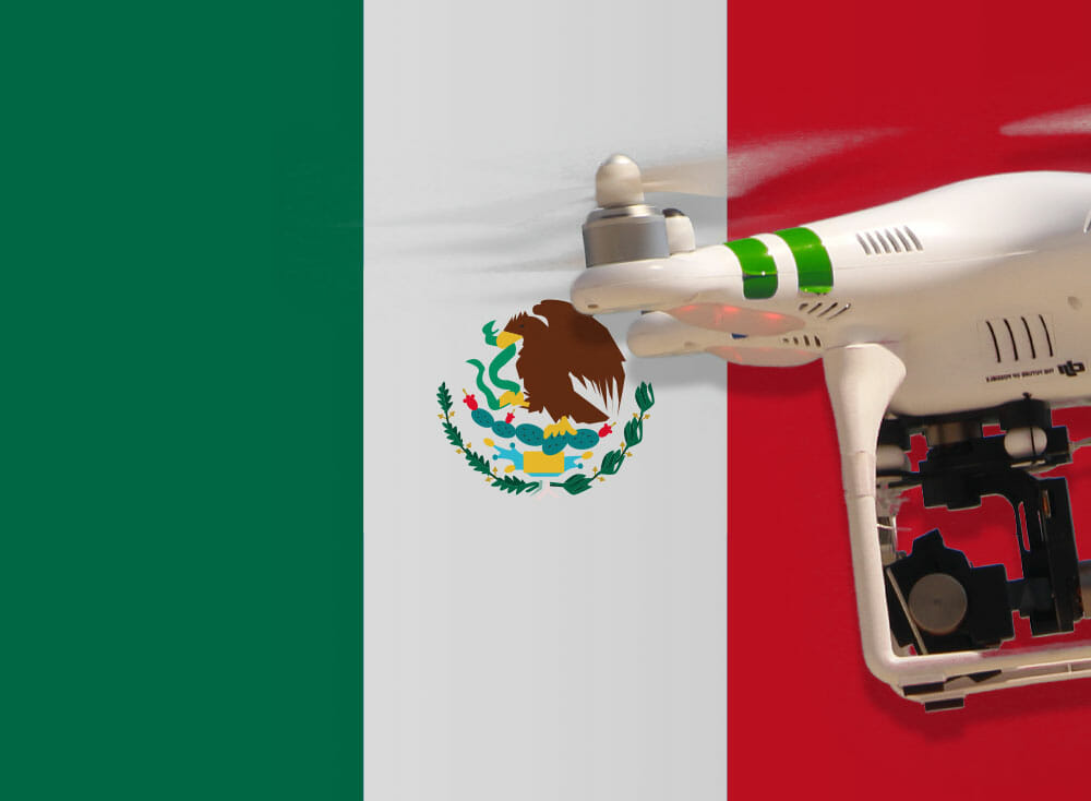 Flying drones in Mexico